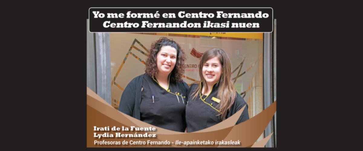 Centro Fernandon ikasi nuen: Irati eta Lydia, Centro Fernandoko irakasleak
