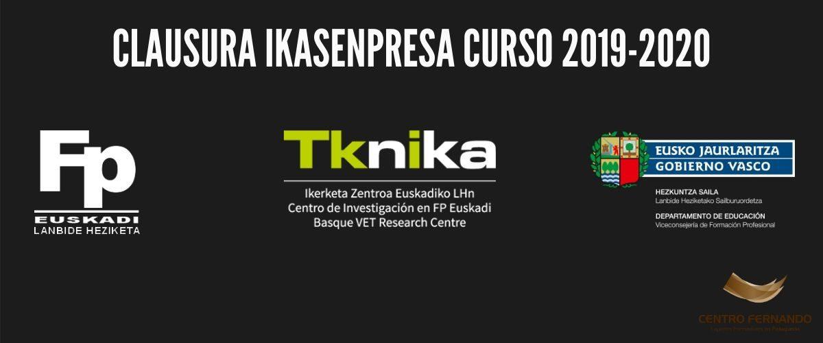 Clausura Ikasenpresa curso 19/20